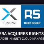 Flexera Acquires Top Multi-Cloud Management Provider, RightScale; Strengthens Total IT Asset Optimisation Suite