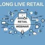 Live Logility Webcast: Long Live Retail – Highlights from the BRP Annual Merchandise Planning Research