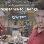 K3 Syspro Puts People at the Heart of ERP with Resistance to Change eBook