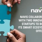 Navis Collaborates with Two Innovative Startups to Boost its Smart Ecosystem Offering