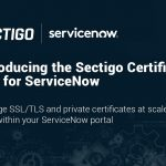 Sectigo Releases New Digital Certificate App for ServiceNow