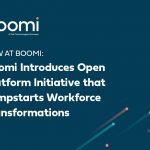 Boomi Introduces Open Platform Initiative that Jumpstarts Workforce Transformations