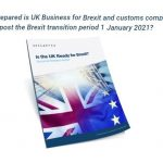 Brexit Readiness Report highlights UK businesses' ill-preparedness, leaving supply chains at unprecedented levels of risk