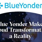 Blue Yonder Customers Accelerate to Cloud