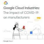 COVID-19 Reshapes The Manufacturing Landscape