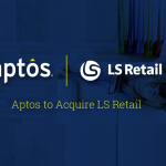 Aptos Signs Definitive Agreement to Acquire LS Retail