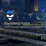 Enhancements to BlackBerry Radar To Help Transportation Businesses Improve Asset Utilisation & Visibility