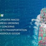 Navis Updates MACS3 to Address Growing Safety Concerns Related to Transportation of Dangerous Goods