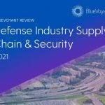 BlueVoyant Report Reveals Cybersecurity Weaknesses within Defense Industrial Base Supply Chain