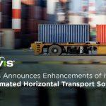 Navis Announces Enhancements of its Automated Horizontal Transport Solution