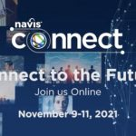 Navis World 2021 Postponed, 'Navis Connect' to Take Place Virtually November 9-11, 2021